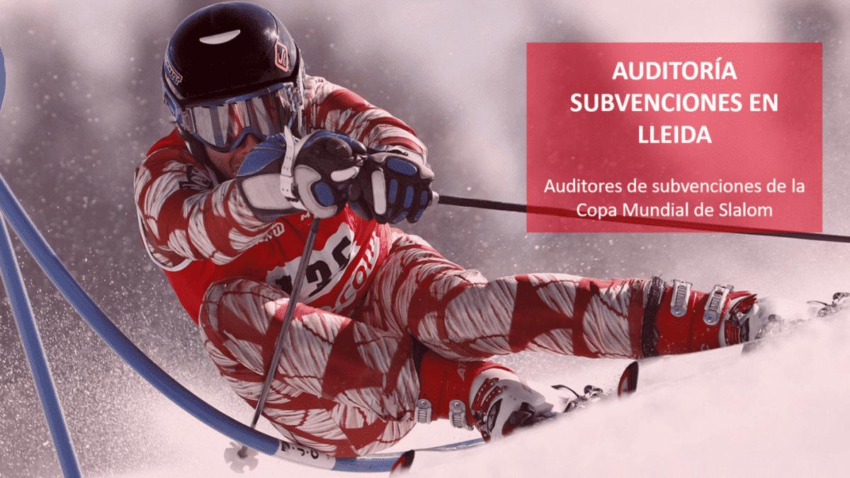 auditores subvenciones lleida copa slalom