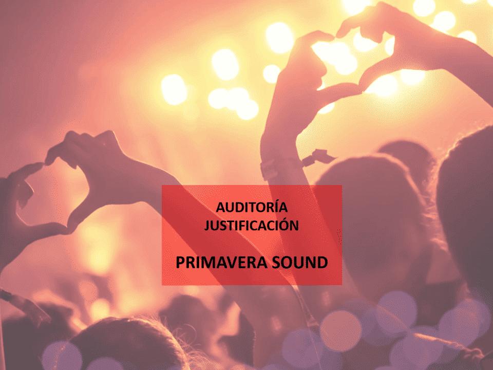 Auditoría Justificación Primavera Sound