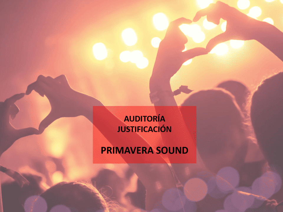 auditoria-justificacion-primavera-sound-960x720 Blog Auditores de Cuentas