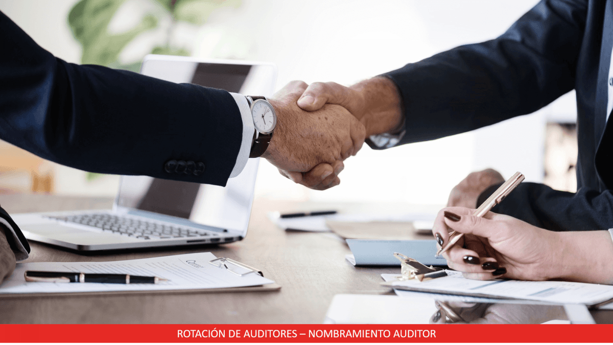 Rotación Auditores - Nombramiento auditor
