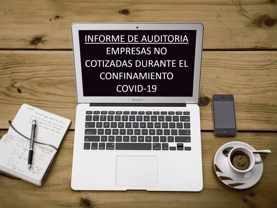 auditoria-empresas-no-cotizadas-covid-19-960x720 Blog